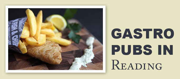 Gastro Pubs in Reading